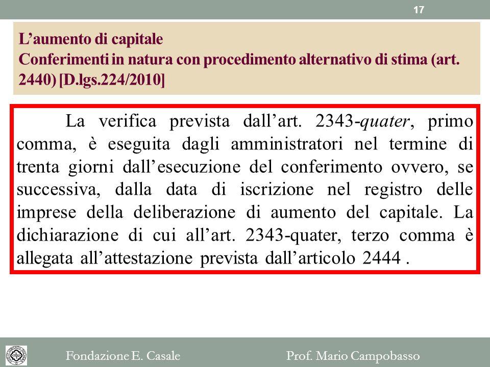 L'aumento di capitale Conferimenti in natura con procedimento alternativo di stima (art. 2440) [D.lgs.224/2010]